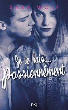 lovely-vicious,-tome-1---je-te-hais...-passionnement-909763-264-432